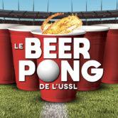 Le Beer Pong de l'USSL – Kripton Club